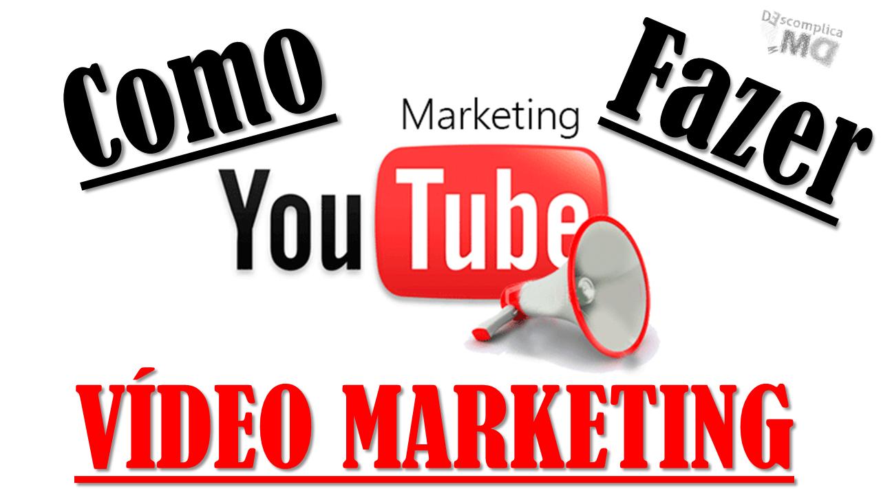 Como Fazer um Video Marketing